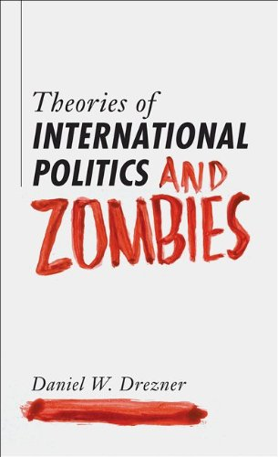 Theories of International Politics and Zombies   2011 edition cover