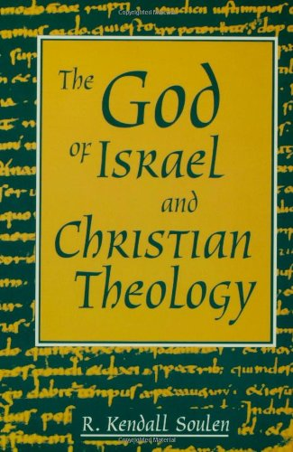 God of Israel and Christian Theology   1996 9780800628833 Front Cover