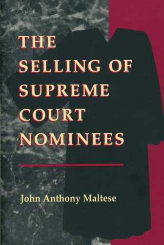 Selling of Supreme Court Nominees   1995 (Reprint) edition cover