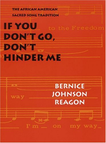 If You Don't Go, Don't Hinder Me The African American Sacred Song Tradition  2001 edition cover
