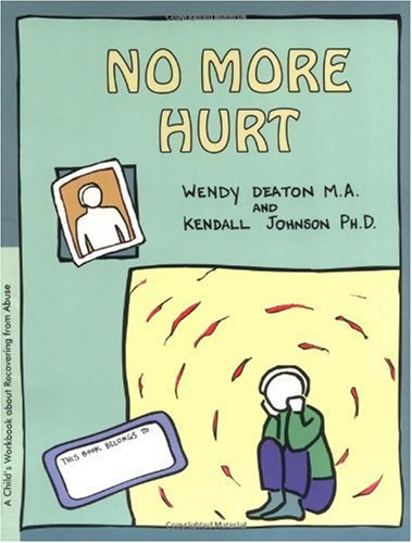 GROW: No More Hurt A Child's Workbook about Recovering from Abuse Student Manual, Study Guide, etc. 9780897930833 Front Cover