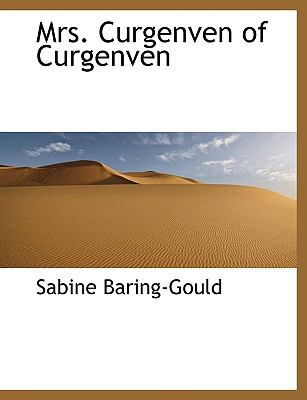 Mrs. Curgenven of Curgenven N/A 9781115831833 Front Cover
