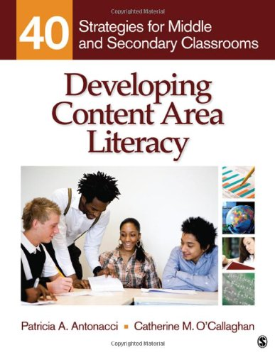 Developing Content Area Literacy 40 Strategies for Middle and Secondary Classrooms  2011 edition cover