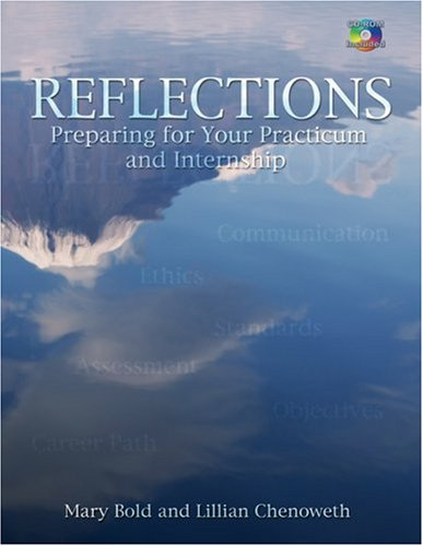 Reflections Preparing for Your Practicum and Internship  2008 edition cover