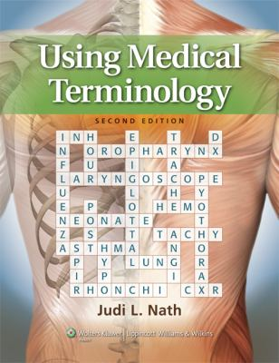 Using Medical Terminology  2nd 2013 (Revised) edition cover