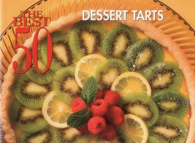 Dessert Tarts  N/A 9781558672833 Front Cover