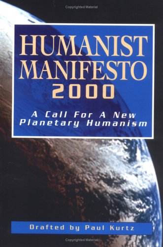 Humanist Manifesto 2000 A Call for a New Planetary Humanism  2000 edition cover