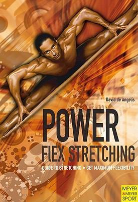 Power-flex Stretching:  2009 edition cover