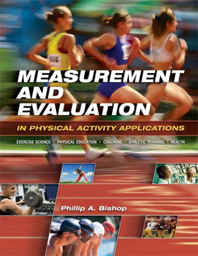 Measurement and Evaluation in Physical Activity Applications Exercise Science, Physical Education, Coaching, Athletic Training, and Health  2008 edition cover