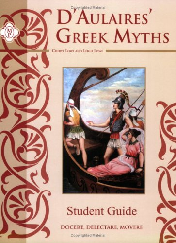 D'AUILAIRES GREEK MYTHS-STUDENT GUIDE N/A edition cover