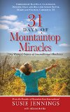 31 Days of Mountaintop Miracles One Woman's Legacy of Unconditional Obedience N/A 9781940262833 Front Cover