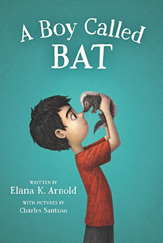 Boy Called Bat   2018 9780062445834 Front Cover