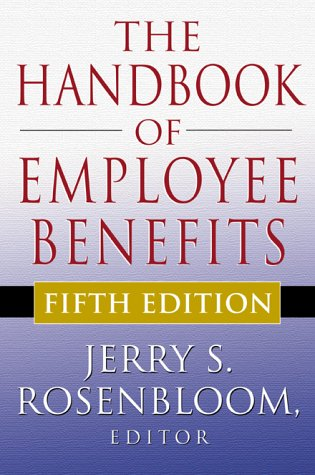 Handbook of Employee Benefits  5th 2001 9780071371834 Front Cover