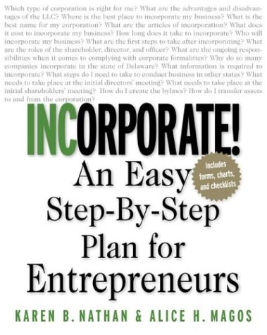 Incorporate! An Easy Step-By-Step Plan for Entrepreneurs  2003 9780071409834 Front Cover