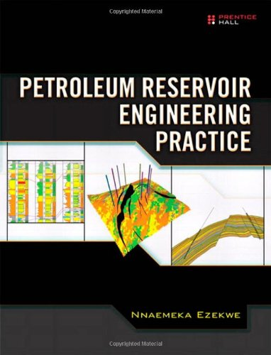 Petroleum Reservoir Engineering Practice   2011 9780137152834 Front Cover