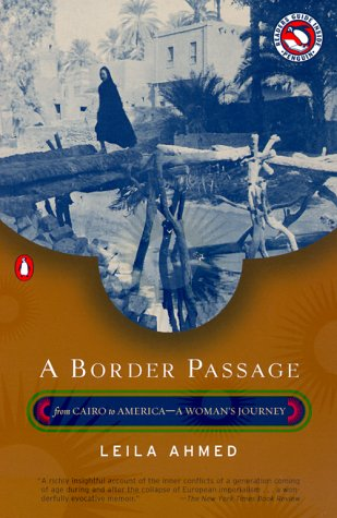 Border Passage From Cairo to America--A Woman's Journey  2000 (Revised) edition cover