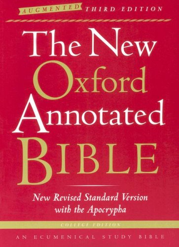 New Oxford Annotated Bible with the Apocrypha, Augmented Third Edition, New Revised Standard Version  3rd 2007 (Expanded) edition cover