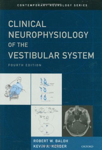 Clinical Neurophysiology of the Vestibular System  4th 2011 edition cover