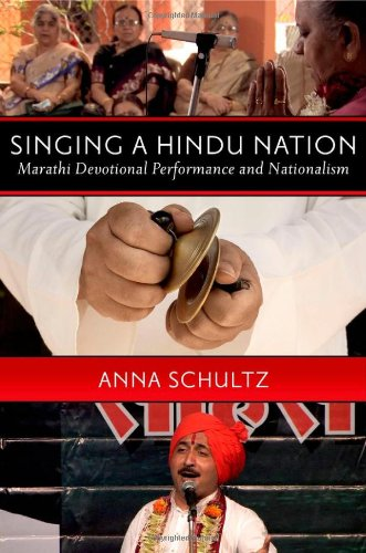 Singing a Hindu Nation Marathi Devotional Performance and Nationalism  2012 edition cover