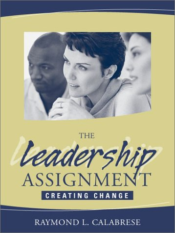 Leadership Assignment Creating Change  2002 edition cover
