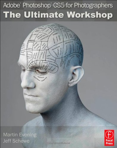 Adobe Photoshop CS5 for Photographers: the Ultimate Workshop   2011 edition cover