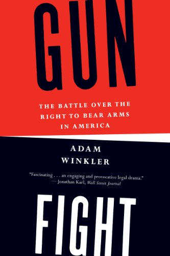 Gunfight The Battle over the Right to Bear Arms in America  2013 edition cover