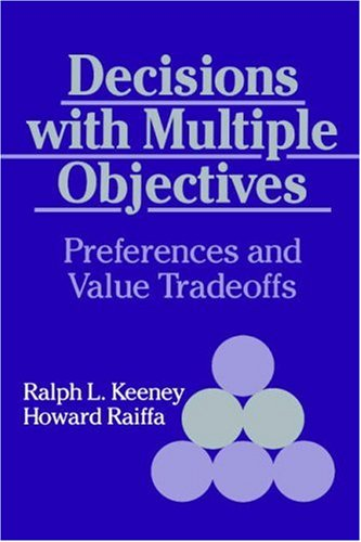 Decisions with Multiple Objectives Preferences and Value Trade-Offs  1993 edition cover
