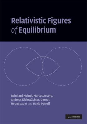 Relativistic Figures of Equilibrium   2008 9780521863834 Front Cover