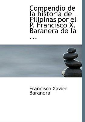 Compendio de la Historia de Filipinas/ Compendium of the History of the Philippines:   2008 edition cover