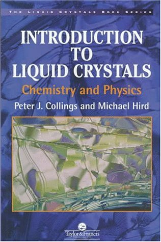 Introduction to Liquid Crystals Chemistry and Physics  1997 9780748404834 Front Cover