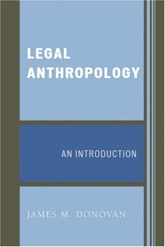 Legal Anthropology An Introduction  2007 9780759109834 Front Cover