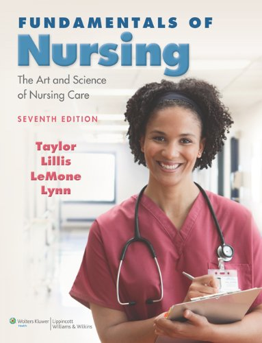 Fundamentals of Nursing The Art and Science of Nursing Care 7th 2011 (Revised) edition cover