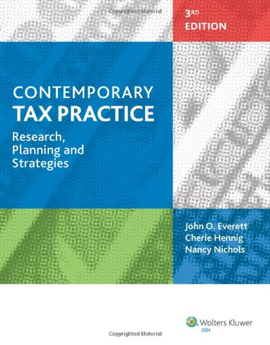 Contemporary Tax Practice: Research, Planning and Strategies  2013 edition cover