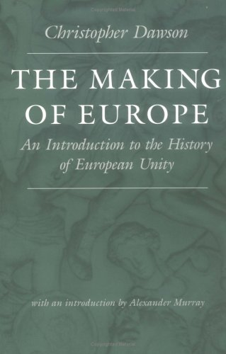 Making of Europe An Introduction to the History of European Unity  2002 edition cover