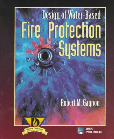 Design of Water-Based Fire Protection Systems  1st 1997 edition cover
