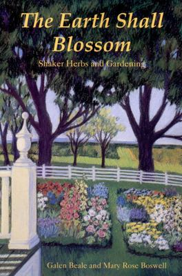 Earth Shall Blossom Shaker Herbs and Gardening  1991 9780881501834 Front Cover