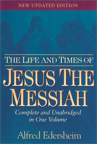 Life and Times of Jesus the Messiah  2nd 1993 (Revised) edition cover
