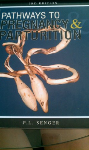 Pathways to Pregnancy and Parturition   2012 9780965764834 Front Cover