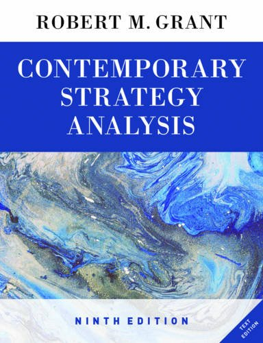 Contemporary Strategy Analysis  9th 2016 9781119120834 Front Cover