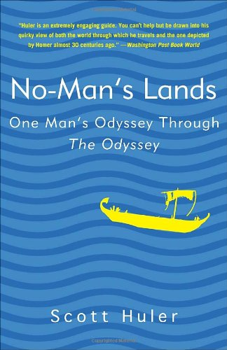 No-Man's Lands One Man's Odyssey Through the Odyssey N/A 9781400082834 Front Cover