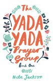 Yada Yada Prayer Group   2013 9781401689834 Front Cover
