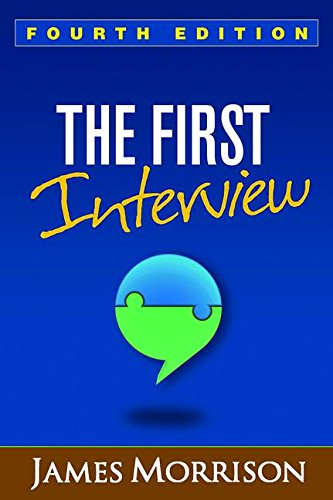 The First Interview:  4th 2016 9781462529834 Front Cover