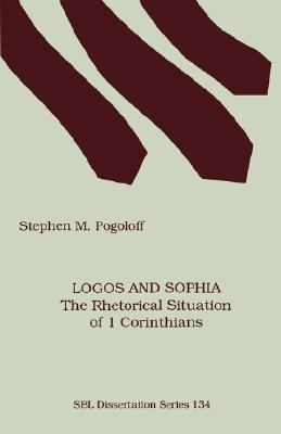 Logos and Sophia : The Rhetorical Situation of First Corinthians N/A 9781555407834 Front Cover