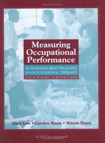 Measuring Occupational Performance Supporting Best Practice in Occupational Therapy 2nd 2005 edition cover