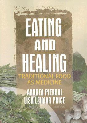 Eating and Healing Traditional Food as Medicine  2006 edition cover