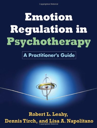 Emotion Regulation in Psychotherapy A Practitioner's Guide  2011 edition cover
