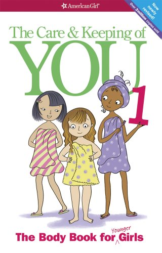 Care and Keeping of You 1 The Body Book for Younger Girls Revised  edition cover