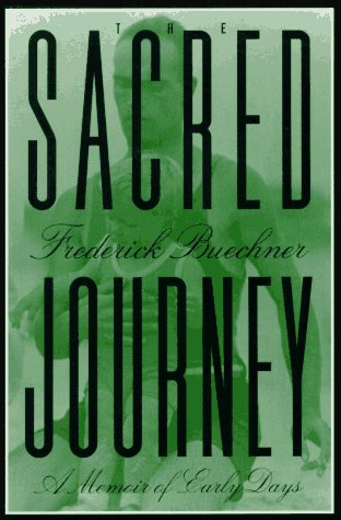 Sacred Journey A Memoir of Early Days Reprint  9780060611835 Front Cover