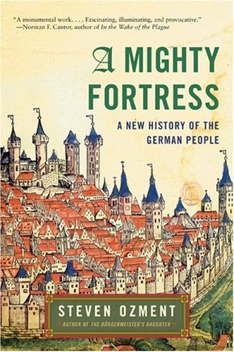 Mighty Fortress A New History of the German People  2005 edition cover