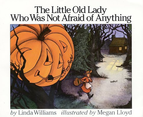 Little Old Lady Who Was Not Afraid of Anything   1986 9780064431835 Front Cover